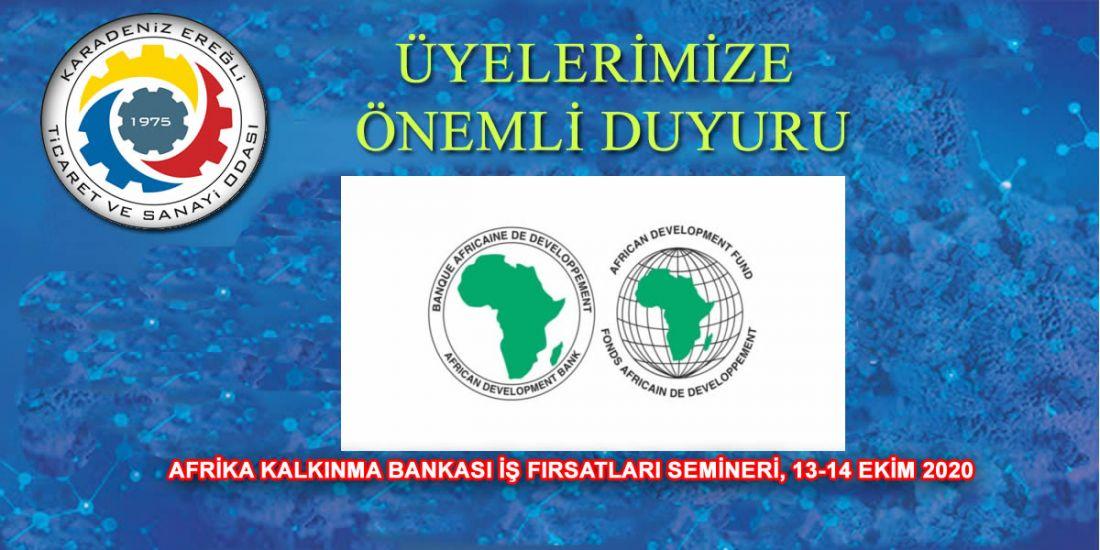 AFRİKA KALKINMA BANKASI İŞ FIRSATLARI SEMİNERİ, 13-14 EKİM 2020