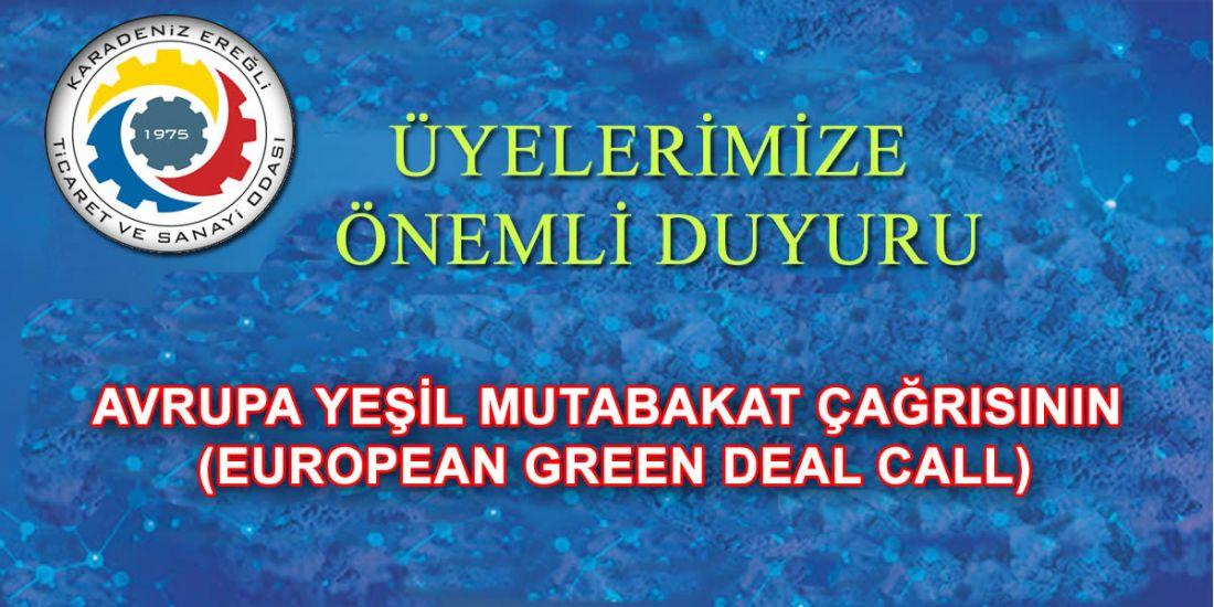 AVRUPA YEŞİL MUTABAKAT ÇAĞRISININ (EUROPEAN GREEN DEAL CALL)