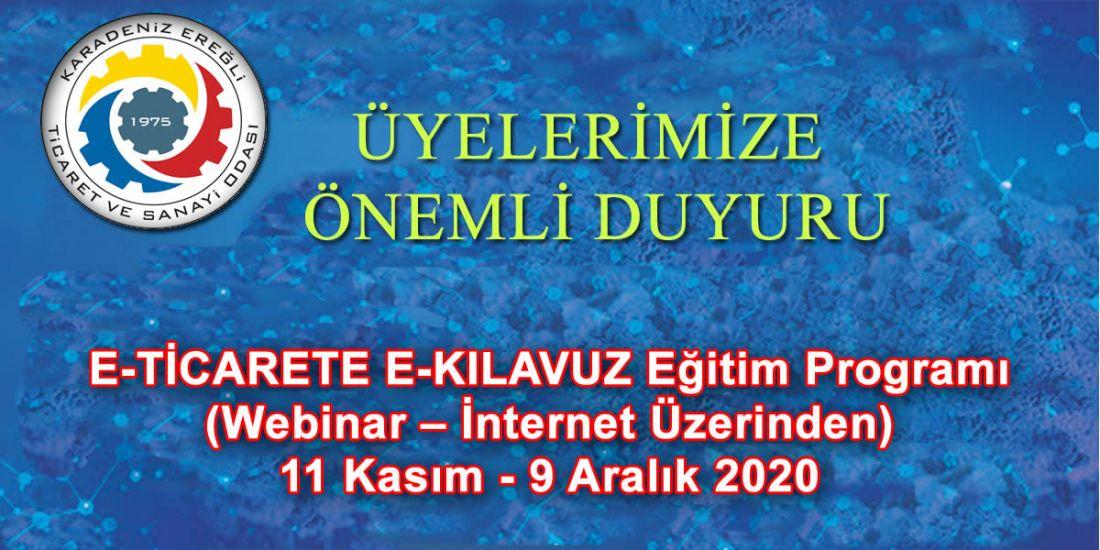 E-TİCARETE E-KILAVUZ Eğitim Programı (Webinar – İnternet Üzerinden) 11 Kasım - 9 Aralık 2020