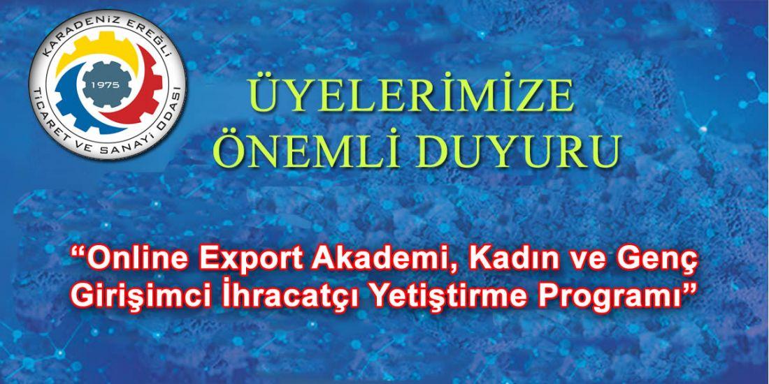 """""""Online Export Akademi, Kadın ve Genç Girişimci İhracatçı Yetiştirme Programı"""""""