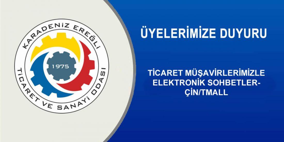 TİCARET MÜŞAVİRLERİMİZLE ELEKTRONİK SOHBETLER- ÇİN/TMALL