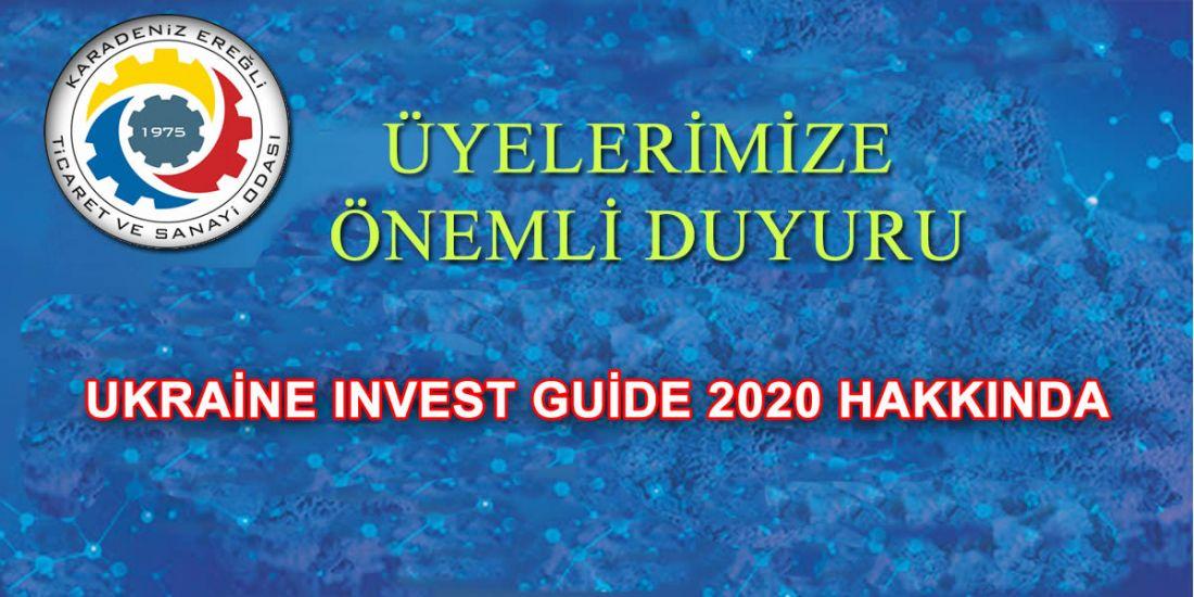 UKRAİNE INVEST GUİDE 2020 HAKKINDA