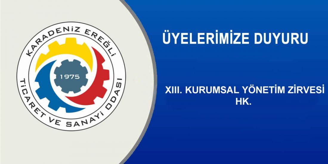 XIII. KURUMSAL YÖNETİM ZİRVESİ HK.