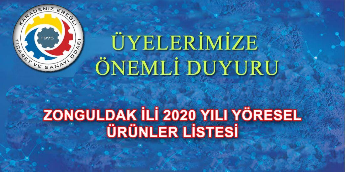 ZONGULDAK İLİ 2020 YILI YÖRESEL ÜRÜNLER LİSTESİ