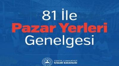 81 İLE PAZAR YERLERİ GENELGESİ