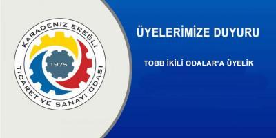 TOBB İKİLİ ODALAR'A ÜYELİK