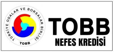 TOBB NEFES KREDİSİ ÜYELERİMİZE HAYIRLI OLSUN..